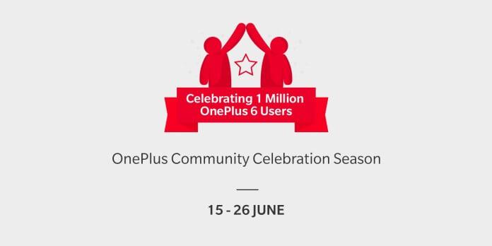 OnePlus 6, OnePlus, OnePlus offers, oneplus 6 offers, oneplus community celebration season, oneplus community celebration season date, oneplus community celebration season offers